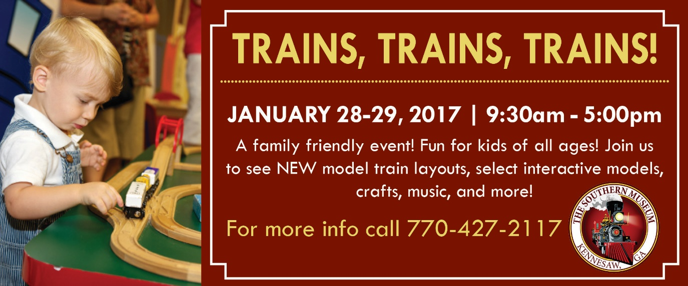 January 28-29, 2017 – LCCA to Attend Trains, Trains, Trains in Kennesaw Georgia